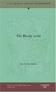 Cover of: The Bloody week! | Gale Archival Editions