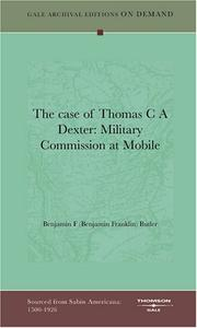 Cover of: The case of Thomas C A Dexter | Benjamin F (Benjamin Franklin) Butler
