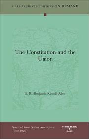 "Cover of: ""The Constitution and the Union"" 
