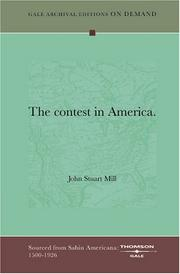 Cover of: The contest in America | John Stuart Mill