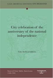 Cover of: City celebration of the anniversary of the national independence by Gale Archival Editions