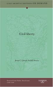 Cover of: Civil liberty by Joseph T. (Joseph Tuthill) Duryea