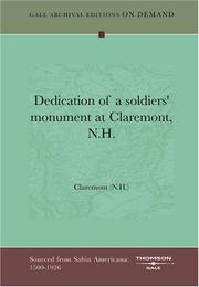 Cover of: Dedication of a soldiers' monument at Claremont, N.H | Claremont (N.H.)