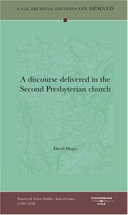 Cover of: A discourse delivered in the Second Presbyterian church | David Magie