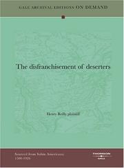 Cover of: The disfranchisement of deserters | Henry Reilly, plaintiff