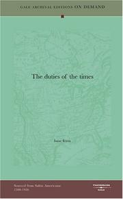 Cover of: The duties of the times | Isaac Ferris