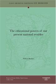 Cover of: The educational powers of our present national troubles | William Rudder