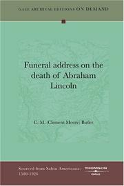 Cover of: Funeral address on the death of Abraham Lincoln by C. M. (Clement Moore) Butler