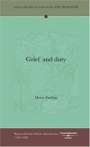 Cover of: Grief and duty | Darling, Henry