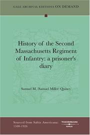 Cover of: History of the Second Massachusetts Regiment of Infantry | Samuel M. (Samuel Miller) Quincy
