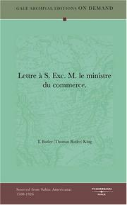 Cover of: Lettre à S. Exc. M. le ministre du commerce | T. Butler (Thomas Butler) King