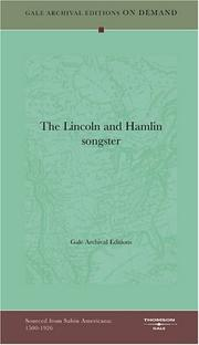 Cover of: The Lincoln and Hamlin songster | Gale Archival Editions