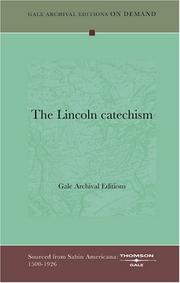 Cover of: The Lincoln catechism | Gale Archival Editions