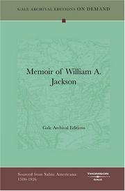 Cover of: Memoir of William A. Jackson by Gale Archival Editions