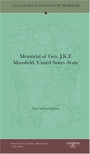 Cover of: Memorial of Gen. J.K.F. Mansfield, United States Army | Gale Archival Editions