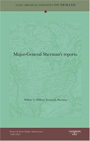 Cover of: Major-General Sherman's reports | William T. (William Tecumseh) Sherman