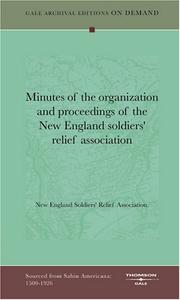 Cover of: Minutes of the organization and proceedings of the New England soldiers' relief association | New England Soldiers' Relief Association.