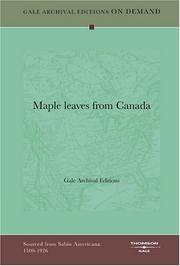 Cover of: Maple leaves from Canada | Gale Archival Editions