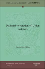 Cover of: National celebration of Union victories | Gale Archival Editions