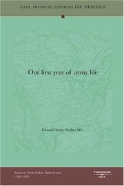 Cover of: Our first year of army life | Edward Ashley Walker, Mrs.