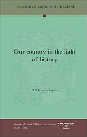 Cover of: Our country in the light of history | D (Daniel) Garver