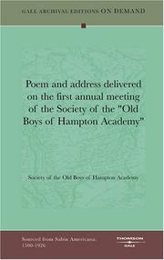 "Cover of: Poem and address delivered on the first annual meeting of the Society of the ""Old Boys of Hampton Academy"" 