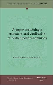 Cover of: A paper containing a statement and vindication of certain political opinions | William B (William Bradford) Reed