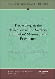 Cover of: Proceedings at the dedication of the Soldiers' and Sailors' Monument in Providence | Rhode Island General Assembly Committee on the Soldiers' and Sailors' Monument