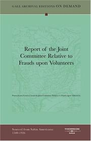 Cover of: Report of the Joint Committee Relative to Frauds upon Volunteers | Pennsylvania General Assembly Joint Committee Relative to Frauds upon Volunteers