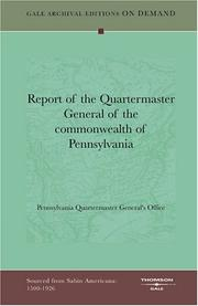 Cover of: Report of the Quartermaster General of the commonwealth of Pennsylvania by Pennsylvania Quartermaster General's Office