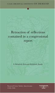 Cover of: Retraction of reflections contained in a congressional report by E[dward] Delafield Smith