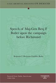 Cover of: Speech of Maj-Gen Benj F Butler upon the campaign before Richmond | Butler, Benjamin F.