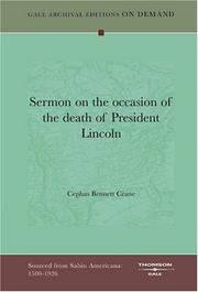 Cover of: Sermon on the occasion of the death of President Lincoln | Cephas Bennett Crane