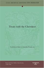 Cover of: Treaty with the Cherokees | Confederate States of America Treaties etc