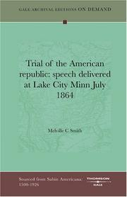 Cover of: Trial of the American republic | Melville C Smith
