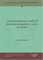 Cover of: Union foundations | Edward Bissell Hunt