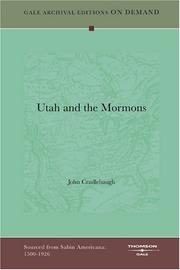 Cover of: Utah and the Mormons | John Cradlebaugh