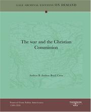 Cover of: The war and the Christian Commission | Andrew B (Andrew Boyd) Cross