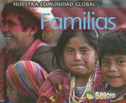 Cover of: Families/ Families (Nuestra Comunidad Global/ Our Global Community) by Lisa Easterling