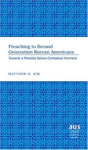 Cover of: Preaching to Second Generation Korean Americans | Matthew D. Kim