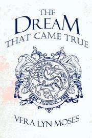 Cover of: The Dream That Came True | Vera Lyn Moses