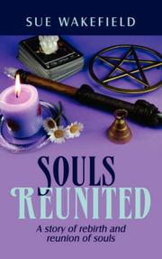 Cover of: Souls Reunited | Sue Wakefield