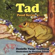 Cover of: Tad | Danielle, Vargo Tauthong