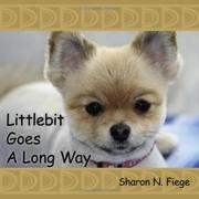 Cover of: Littlebit Goes A Long Way by Sharon, N. Fiege