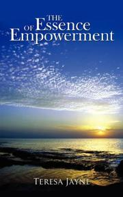 Cover of: The Essence of Empowerment | Teresa Jayne