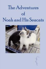 Cover of: The Adventures of Noah and His Seacats | Martin Fogel