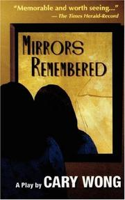 Cover of: Mirrors Remembered by Cary Wong