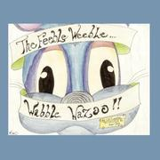 Cover of: The Feeble Weeble Wabble Wazoo | Christopher R. Currier