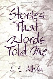 Cover of: Stories That Words Told Me | E. L. Albán