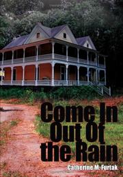 Cover of: Come In Out Of the Rain | Catherine M. Furtak